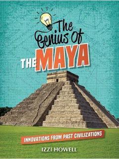 The Genius of the Maya