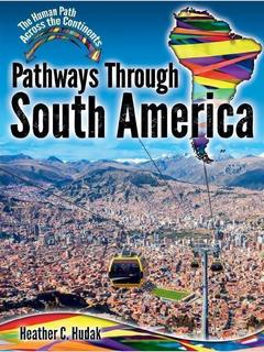 Pathways Through South America