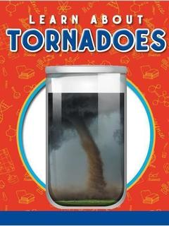 Learn about Tornadoes