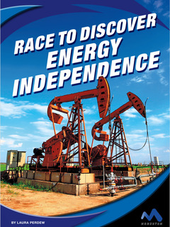Race to Discover Energy Independence