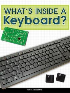 What's Inside a Keyboard?