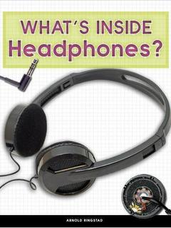What's Inside Headphones?