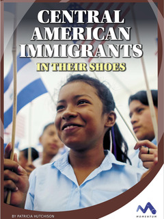 Central American Immigrants: In Their Shoes