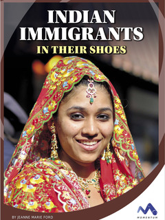 Indian Immigrants: In Their Shoes