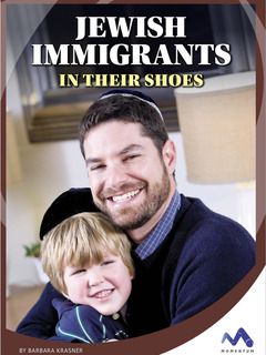 Jewish Immigrants: In Their Shoes