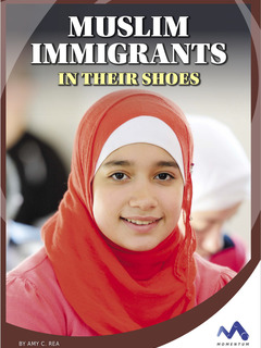 Muslim Immigrants: In Their Shoes