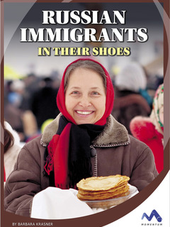 Russian Immigrants: In Their Shoes