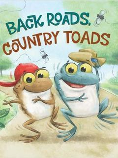 Back Roads, Country Toads