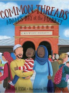 Common Threads: Adam's Day at the Market
