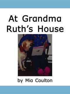 At Grandma Ruth's House