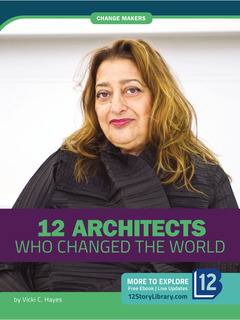 12 Architects Who Changed the World