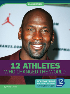 12 Athletes Who Changed the World