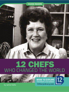 12 Chefs Who Changed the World