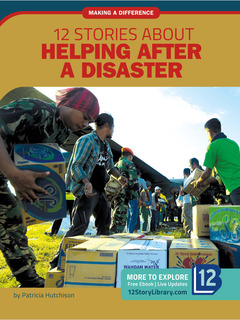 12 Stories about Helping after a Disaster