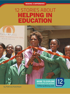 12 Stories about Helping in Education