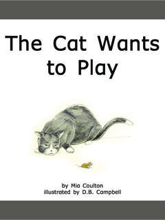 The Cat Wants to Play