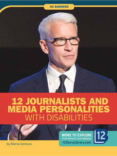 12 Journalists and Media Personalities with Disabilities