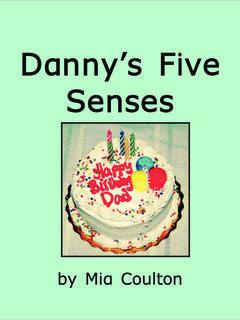 Danny's Five Senses