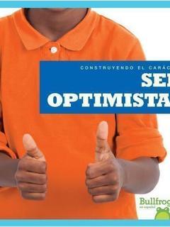 Ser optimistas