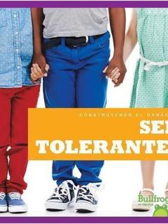 Ser tolerantes