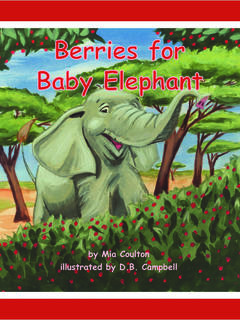 Berries for Baby Elephant