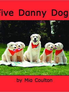 Five Danny Dogs