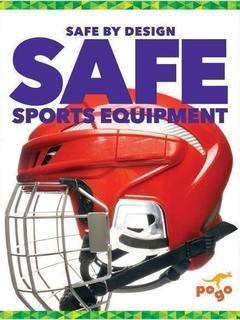 Safe Sports Equipment