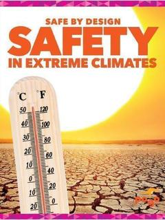 Safety in Extreme Climates