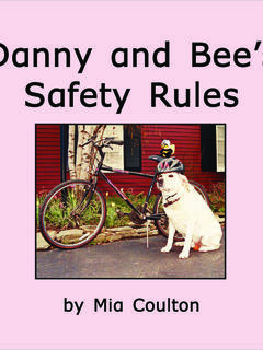 Danny and Bee's Safety Rules
