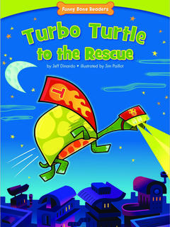 Turbo Turtle to the Rescue