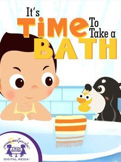 It's Time To Take A Bath