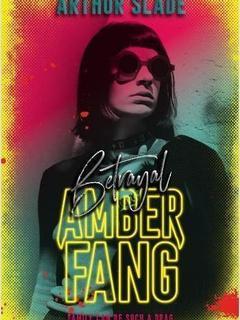 Amber Fang: Betrayal