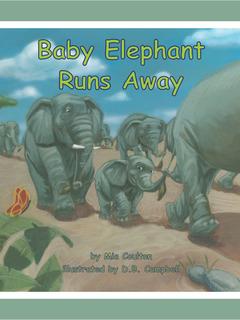 Baby Elephant Runs Away