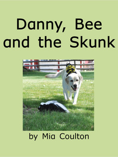 Danny, Bee and the Skunk
