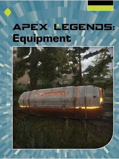 Apex Legends: Equipment