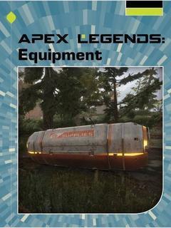 Apex Legends: Equipment