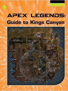 Apex Legends: Guide to Kings Canyon
