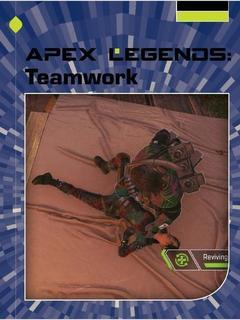 Apex Legends: Teamwork