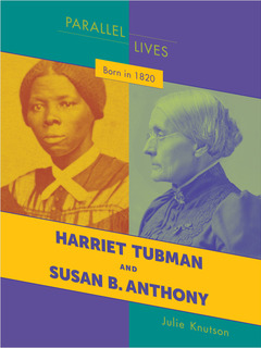 Born in 1820: Harriet Tubman and Susan B. Anthony