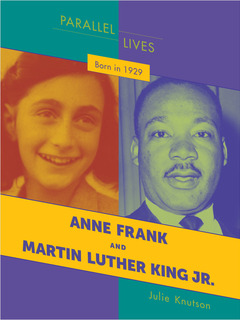 Born in 1929: Anne Frank and Martin Luther King Jr.