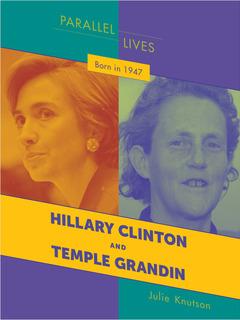 Born in 1947: Hillary Clinton and Temple Grandin