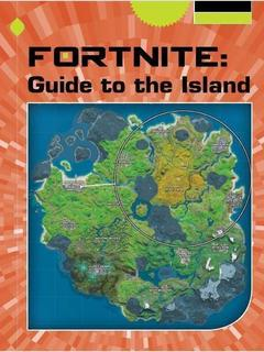 Fortnite: Guide to the Island