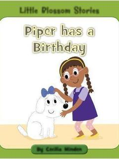 Piper has a Birthday