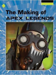The Making of Apex Legends