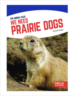 We Need Prairie Dogs