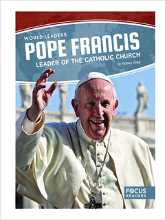 Pope Francis: Leader of the Catholic Church