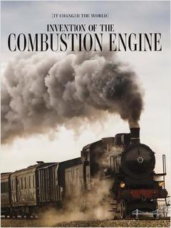 Invention of the Combustion Engine