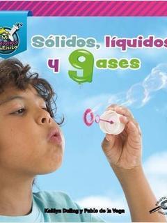 Sólidos, líquidos, y gases