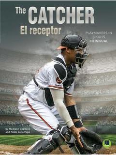The Catcher/El receptor