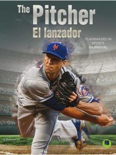 The Pitcher/El lanzador